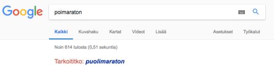"""Googlen hakukoneeseen syötetty """"poimaraton"""". Vastaus: """"Tarkoititko: puolimaraton""""."""